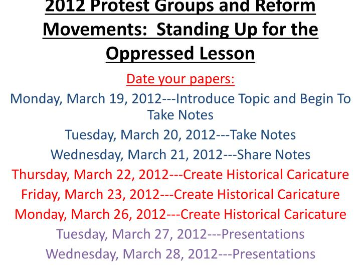 2012 protest groups and reform movements standing up for the oppressed lesson n.