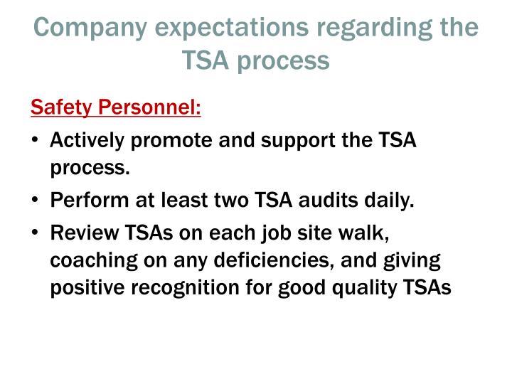 Company expectations regarding the TSA process