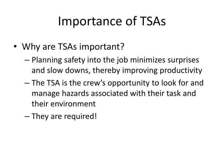 Importance of tsas