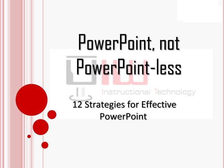 powerpoint not powerpoint less n.