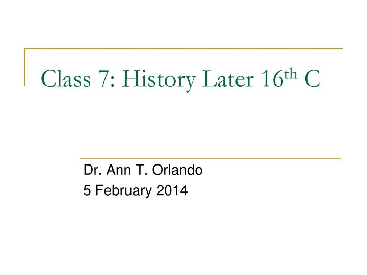 class 7 history later 16 th c