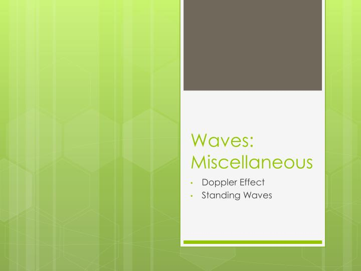 waves miscellaneous n.