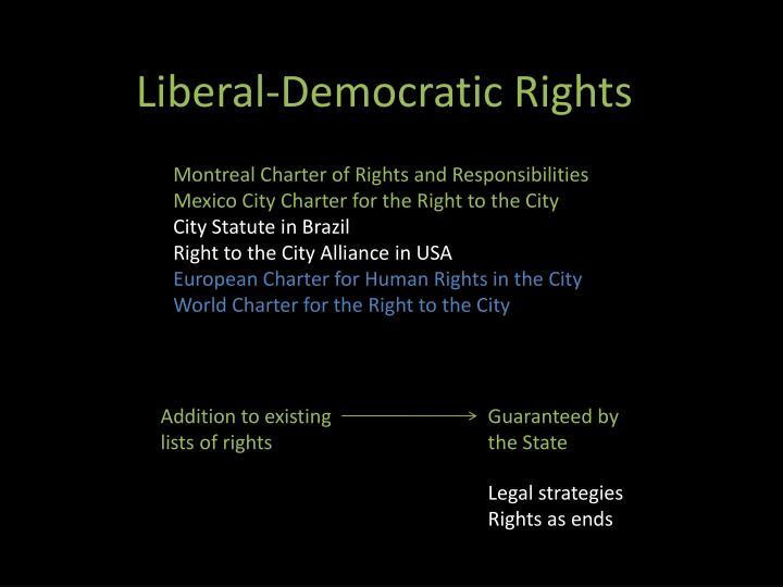 Liberal-Democratic Rights
