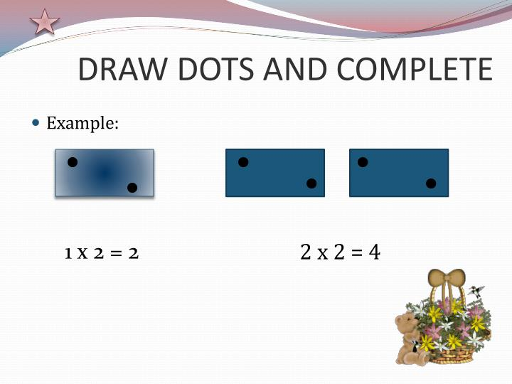 DRAW DOTS AND COMPLETE