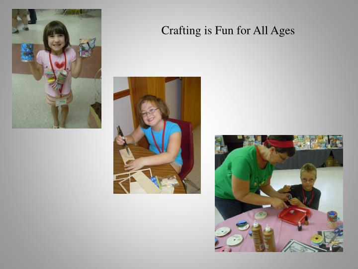 Crafting is Fun for All Ages