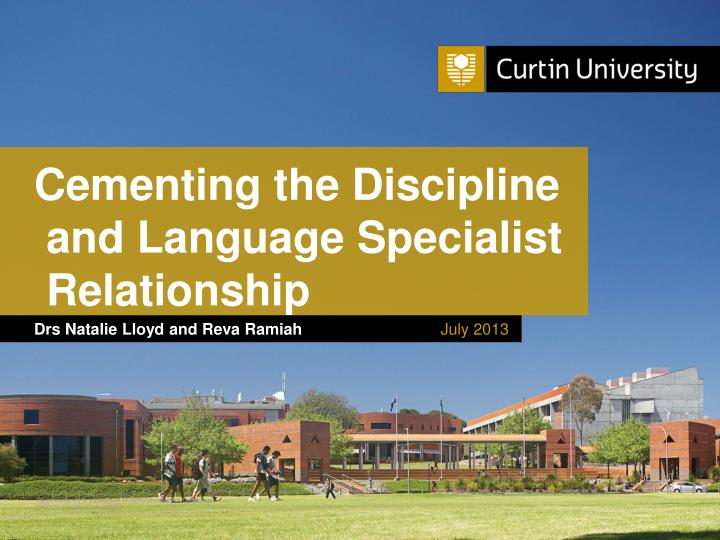 cementing the discipline and language specialist relationship n.