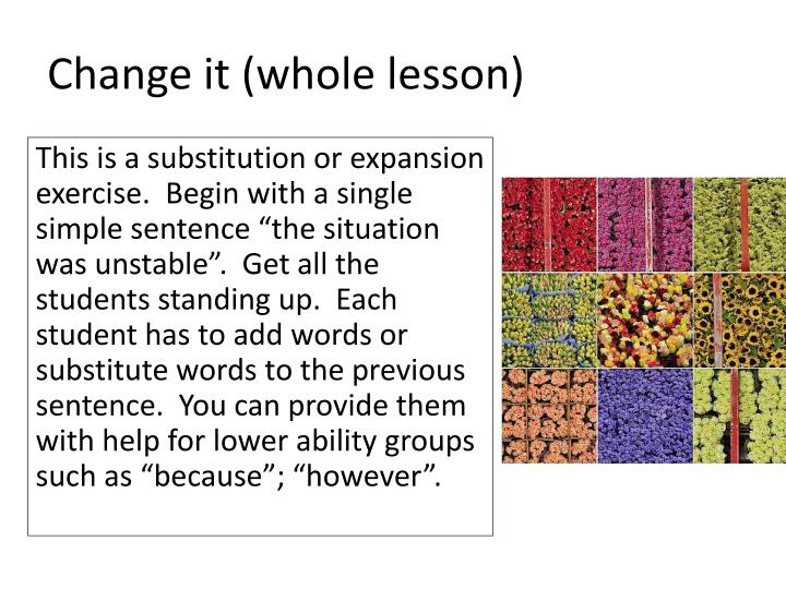Change it (whole lesson)