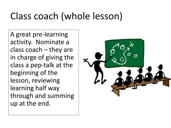 Class coach (whole lesson)