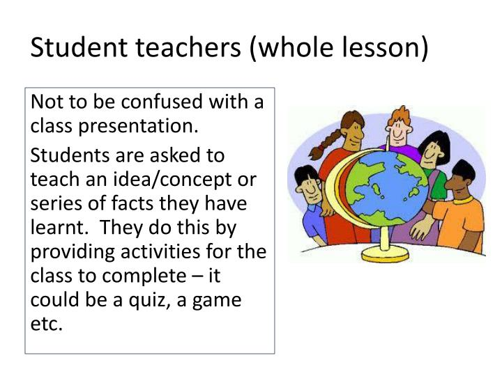 Student teachers (whole lesson)