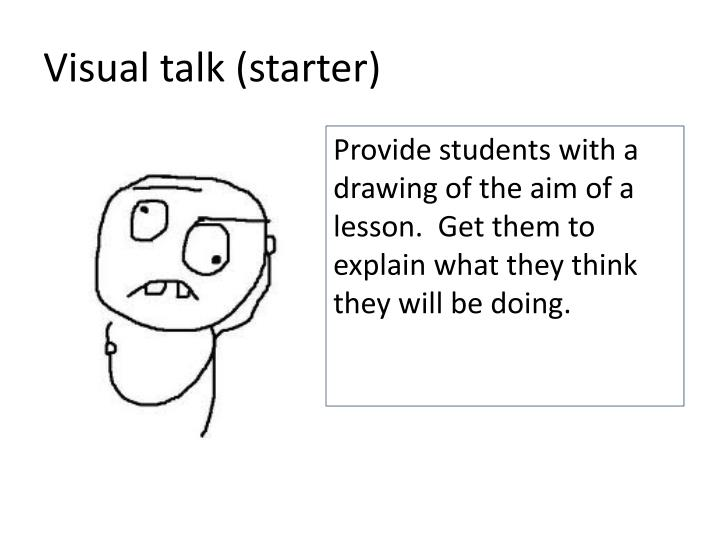 Visual talk (starter)
