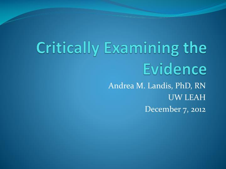 critically examining the evidence n.