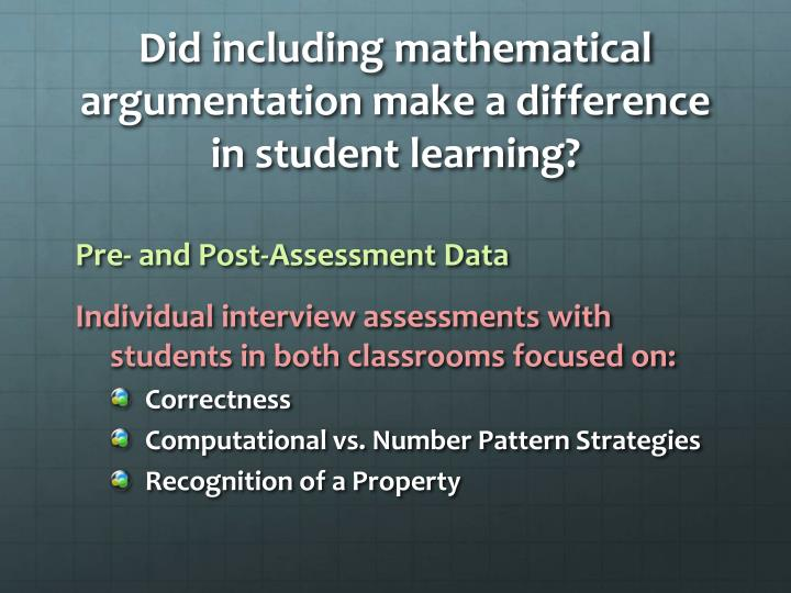 Did including mathematical argumentation make a difference in student learning?