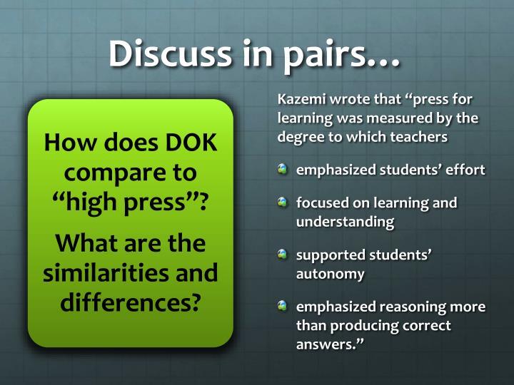 Discuss in pairs…