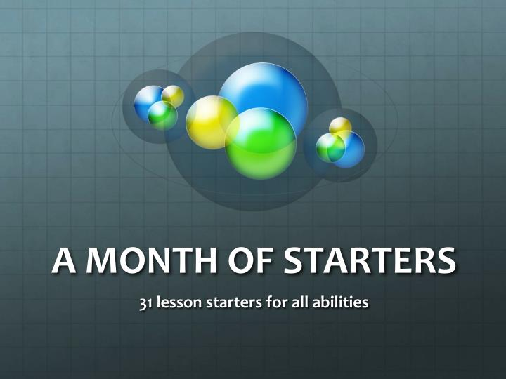 a month of starters n.