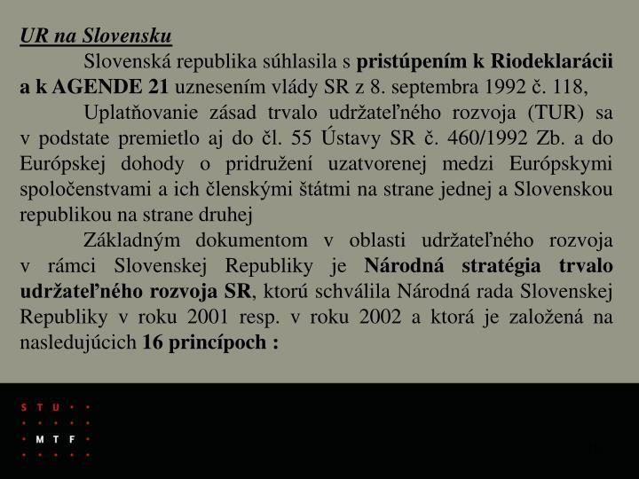 UR na Slovensku
