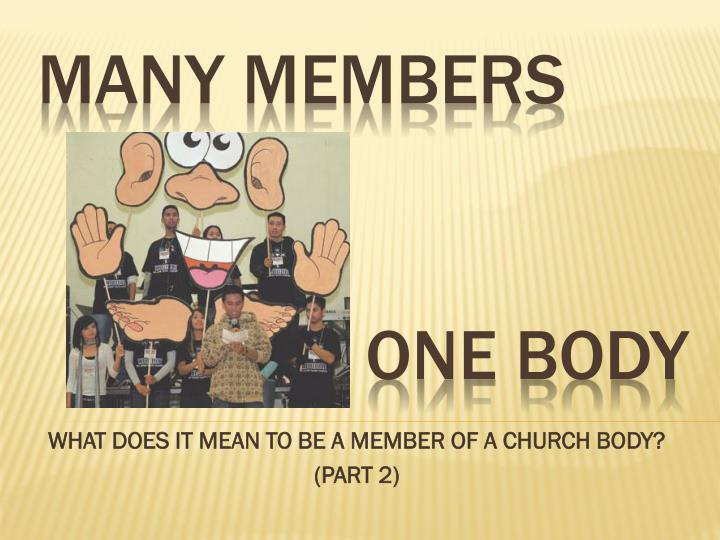 what does it mean to be a member of a church body part 2 n.