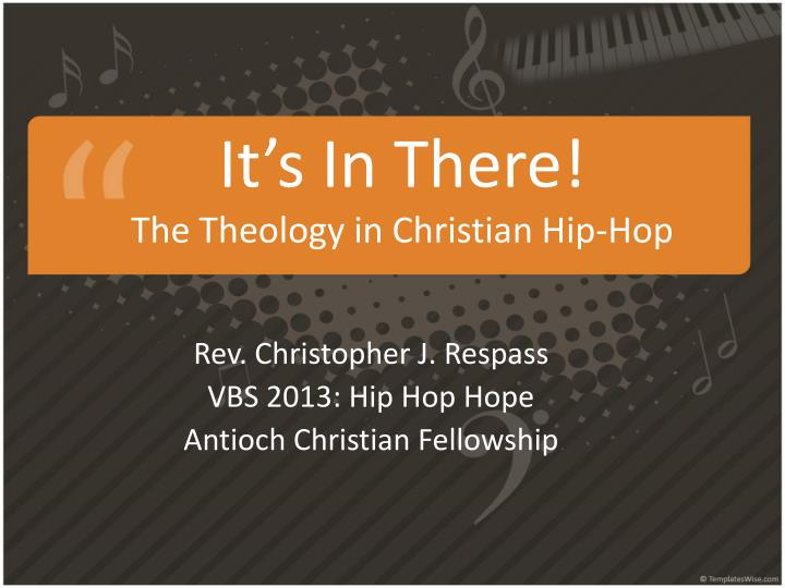 it s in there the theology in christian hip hop n.