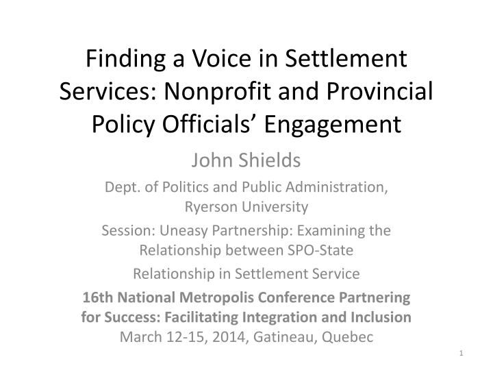 finding a voice in settlement services nonprofit and provincial policy officials engagement n.