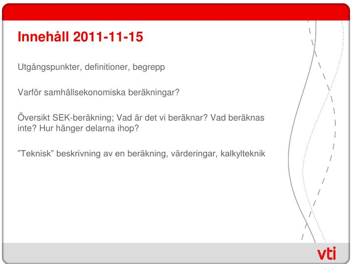 Inneh ll 2011 11 15