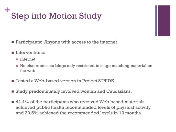 Step into Motion Study