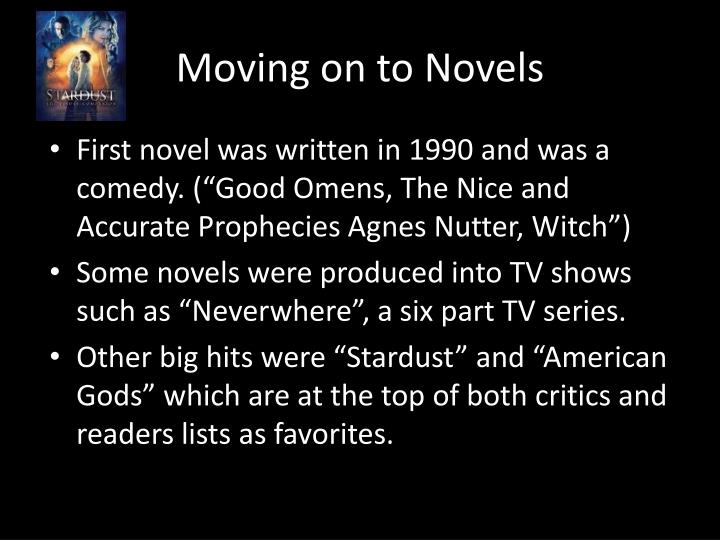 Moving on to Novels