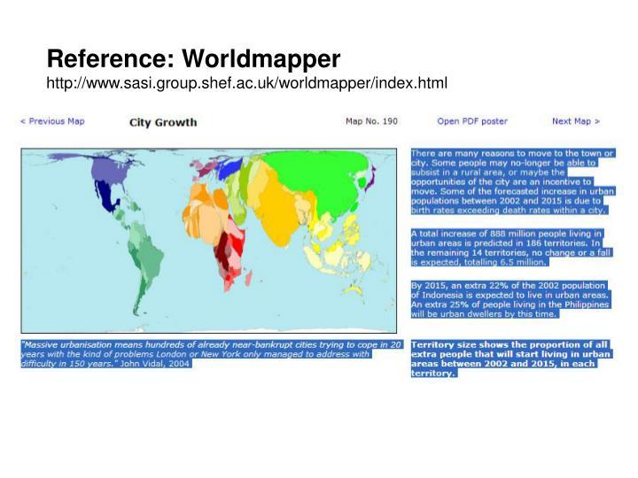 Reference: Worldmapper