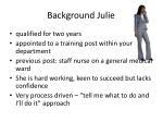 background julie