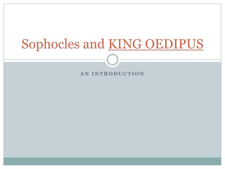 sophocles and king oedipus n.