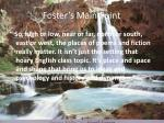 foster s main point