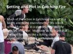 setting and plot in catching fire