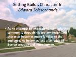 setting builds character in edward scissorhands1
