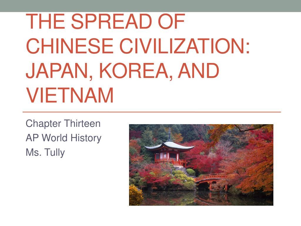the spread of chinese civilization japan korea and vietnam
