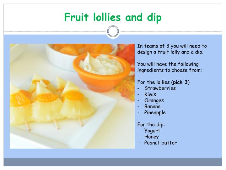 Fruit lollies and dip