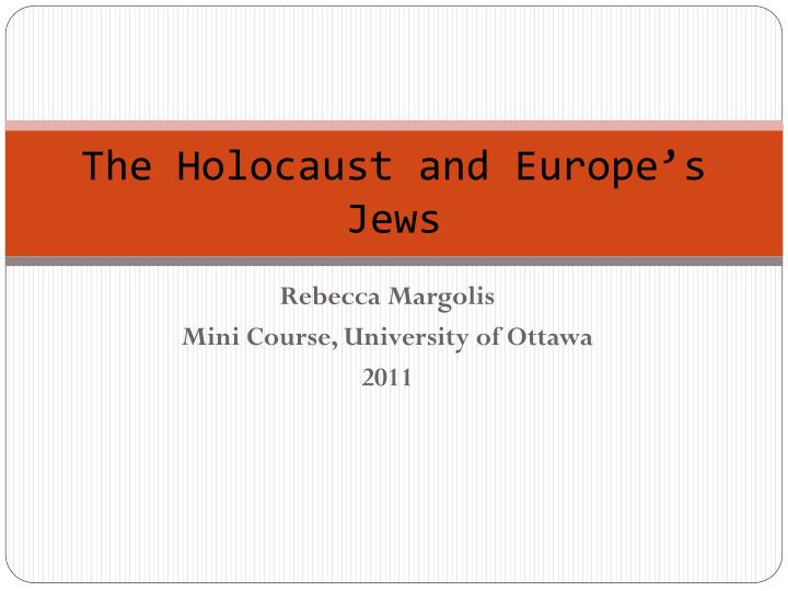 the holocaust and europe s jews n.