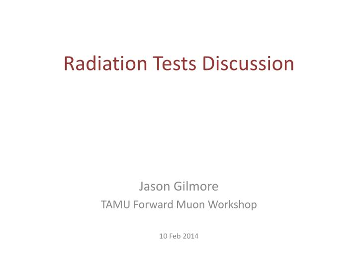 radiation tests discussion n.