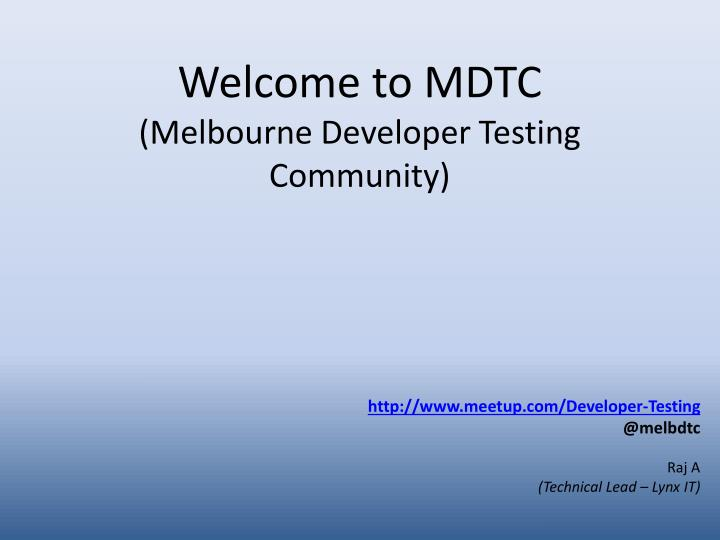 Welcome to mdtc melbourne developer testing community