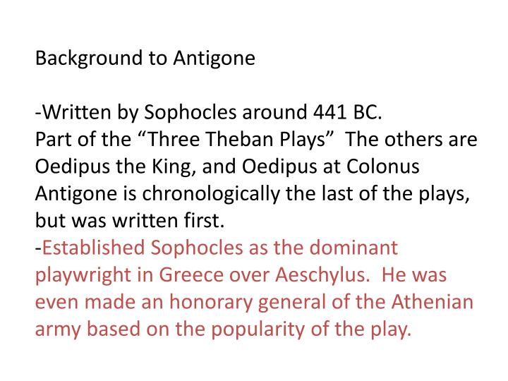 antigone by sophocles analysis - analysis of sophocles' antigone before sophocles, antigone was a well know myth antigone told the story of how you should never betray the antigone, by sophocles essay - the death of antigone is truly a tragic episode in the theban plays, where she hung herself with a woven linen of.
