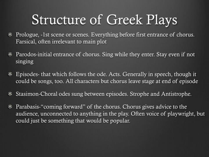 Structure of Greek Plays