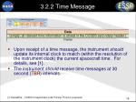 3 2 2 time message