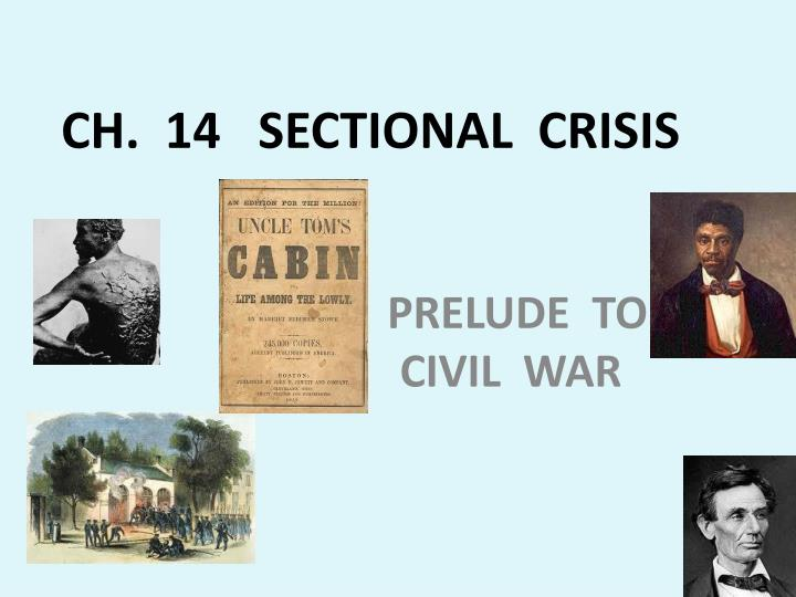 ch 14 sectional crisis n.
