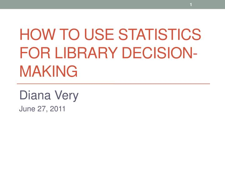 how to use statistics for library decision making n.