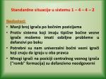 standardne situacije u sistemu 1 4 4 211