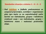 standardne situacije u sistemu 1 4 4 22