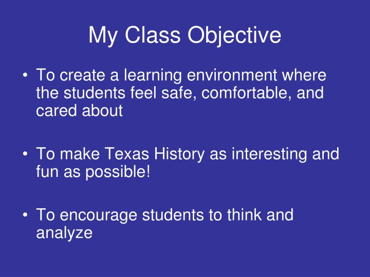 My class objective