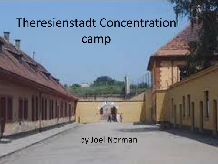 theresienstadt concentration camp n.