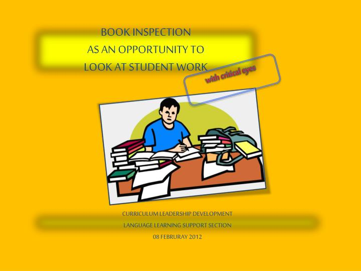book inspection as an opportunity to look at student work n.