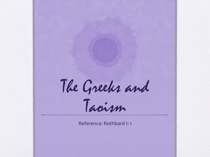 The greeks and taoism