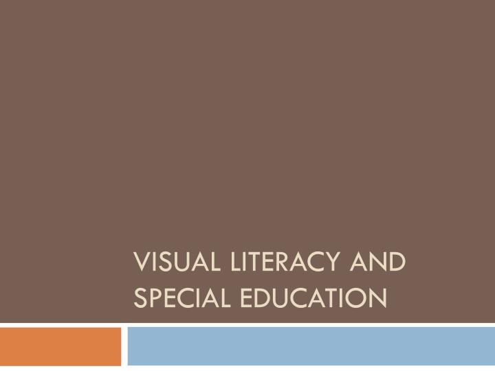 visual literacy and special education n.