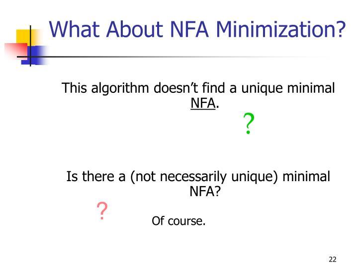 What About NFA Minimization?