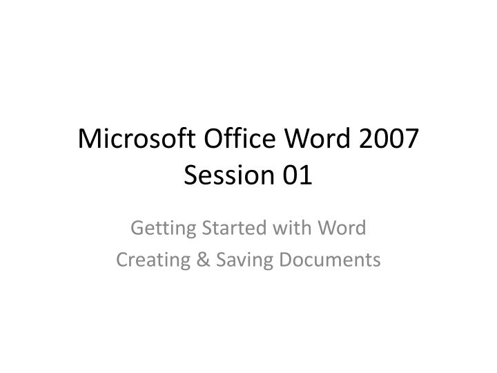 microsoft office word 2007 session 01 n.